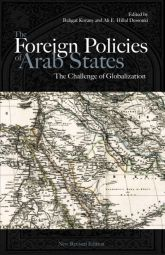 The Foreign Policies of Arab StatesThe Challenge of Globalization