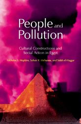 People and Pollution: Cultural Constructions and Social Action in Egypt
